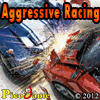 Aggressive Racing Mobile Game