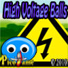 High Voltage Ball Mobile Game